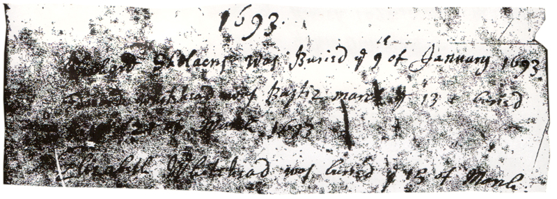 Richard Shelacres (Shellaker) was buried in Lyndon on the 9th of January 1693